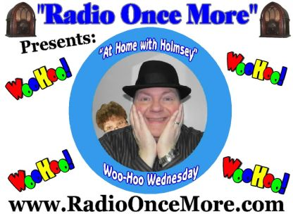 #Radio Once More-At Home with Holmsey & Helen