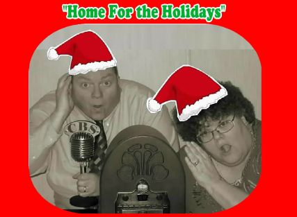 #Helen & Johnny - OTR Home For the Holidays