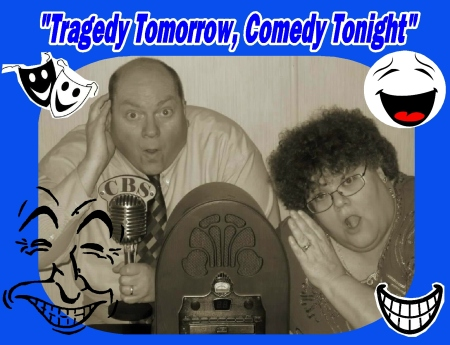 Helen & Johnny -'Tragedy Tommorrow Comedy Tonight'